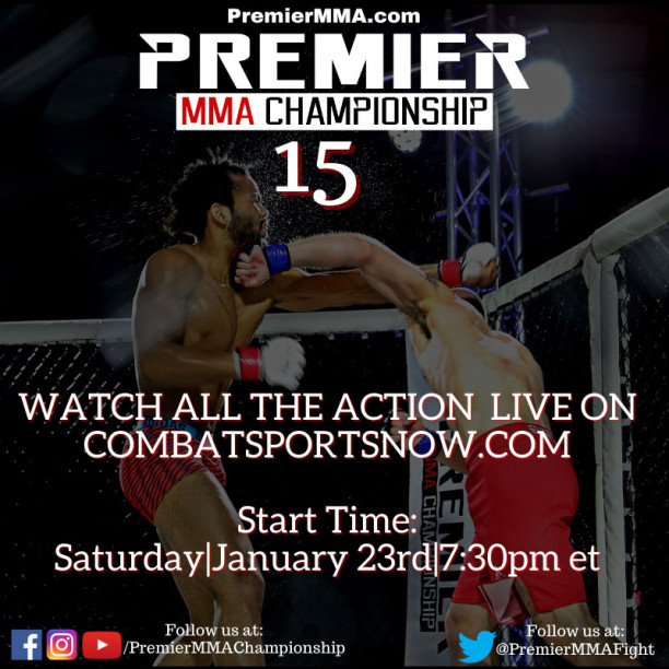 Watch Premier MMA Championship 15  Live On PPV and On Demand!